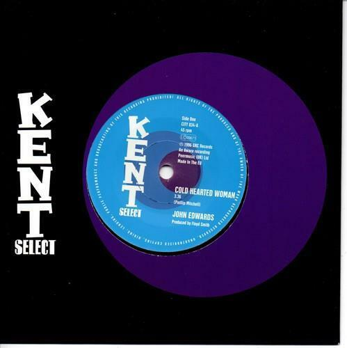 JOHN EDWARDS Cold Hearted Woman / Ain't That Good.  NORTHERN SOUL 45 (KENT)