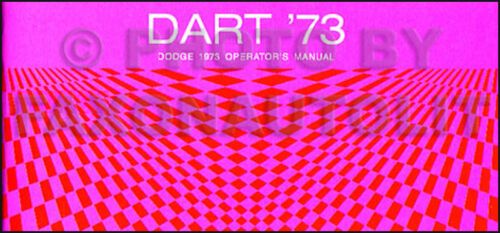 1973 Dodge Dart and Swinger Owners Manual 73 NEW Owner Guide Operators Book