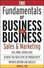 The Fundamentals of Business-to-Business Sales and Marketing by John M. Coe (Hardback, 2003)