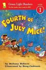 Fourth of July Mice! by Bethany Roberts (Hardback, 2014)