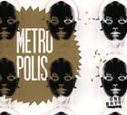 Metropolis von Garcia,Hawtin,Villerd,Xenakis (2014)