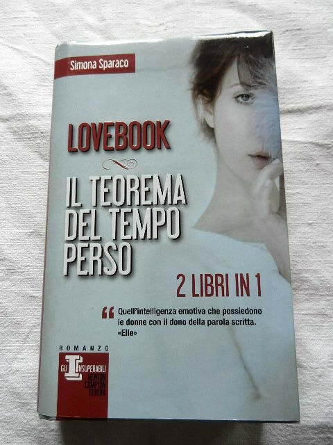 LOVEBOOK / IL TEOREMA DEL TEMPO PERSO Simona Sparaco Romanzo Libro