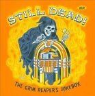 Still Dead! The Grim Reaper's Jukebox by Various Artists (CD, Oct-2008, Ace (Label))
