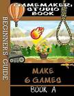 Gamemaker Studio Book - A Beginner's Guide to Gamemaker Studio by Ben G Tyers (Paperback / softback, 2014)