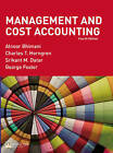 Management and Cost Accounting by George Foster, Alnoor Bhimani, Charles T. Horngren, Srikant M. Datar (Paperback, 2007)