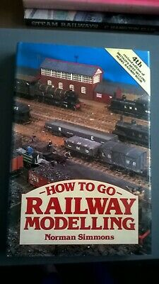 How To Go Railway Modelling - Norman Simmons - Hardback
