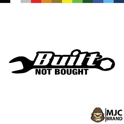 Built not bought Car JDM Funny Car Decal Euro Drift VAG VW DUB Vinyl Sticker