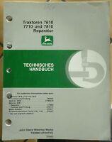 John Deere Werkstatthandbuch 7610 + 7710 + 7810 Reparatur