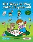 101 Ways to Play with a 3-Year-Old (British Version): Educational Fun for Toddlers and Parents by Mariola Langowski, Anne Jackle, Dena Angevin (Paperback / softback, 2013)