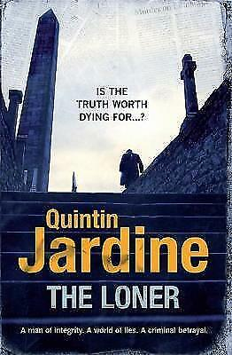 The Loner: A man of integrity. A world of lies. A criminal betrayal.