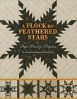 A Flock of Feathered Stars: Paper Pieced for Perfection by Carolyn Cullinan McCormick (Paperback / softback, 2013)