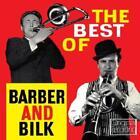 Best Of Barber & Bilk 1 von Acker Barber Chris & Bilk (2012)