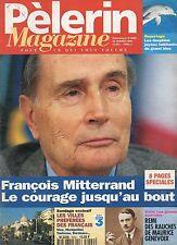 Pèlerin MAGAZINE N°5902 FRANCOIS MITTERRAND     1996