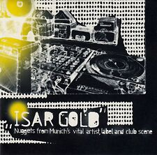 ISAR GOLD - NUGGETS FROM MUNICH'S VITAL ARTIST, LABEL AND CLUB SCENE / CD