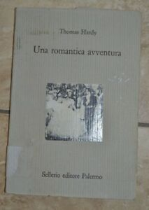 THOMAS-HARDY-UNA-ROMANTICA-AVVENTURA-ED-SELLERIO-NA