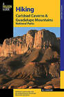 Hiking Carlsbad Caverns & Guadalupe Mountains National Parks by Bill Schneider (Paperback, 2005)