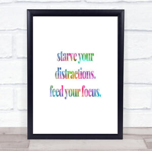Feed Your Focus Rainbow Quote Print - Northampton, United Kingdom - Feed Your Focus Rainbow Quote Print - Northampton, United Kingdom