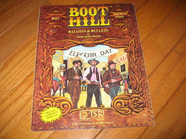Boot Hill RPG BH3 Ballots & Bullets