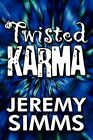 Twisted Karma 9781448960934 by Jeremy Simms Paperback