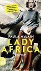 Lady Africa von Paula McLain (2015, Gebundene Ausgabe)