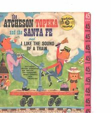 CHILDREN'S PICTURE SLEEVE + 45--(ATCHESON TOPEKA & SANTA FE)---PS--PIC---SLV