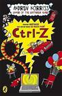 Ctrl-Z by Andrew Norriss (Paperback, 2009)