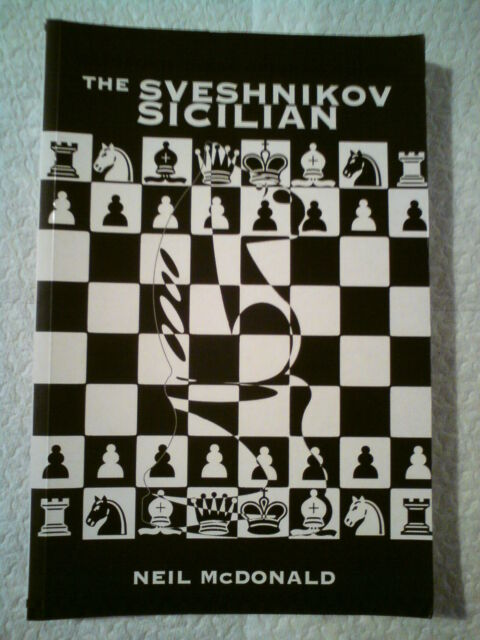The Sveshnikov Sicilian by Neil McDonald (Paperback, 1999)