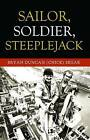 Sailor, Soldier, Steeplejack by Bryan Duncan (Chick) Segar (Paperback, 2015)