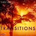 Transitions by Three Voices (CD, Mar-2012, Summit Records)