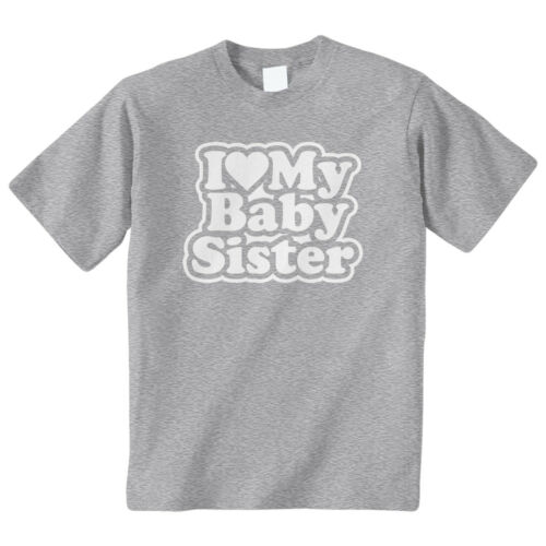 I Heart My Baby Sister Kids Youth T-Shirt Tee Sibling Love Family Sis Cute