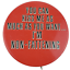 Vtg-You-Can-Kiss-Me-as-Much-as-You-Want-Im-Not-Fattening-Lithograph-Pin-Button thumbnail 1