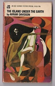 The Island Under the Earth - Avram Davidson 1969 Ace Sci Fi Special