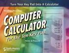 Computer Calculator for the Ten-Key Pad by Susan L. Prescott, Barbara Henry (Mixed media product, 2000)
