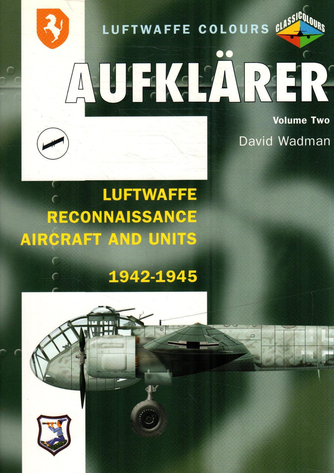 conveniente AUFKLARER,LUFTWAFFE RECONNAISSANCE AIRCRAFT & & & UNITS 1942 1945 VOLUME N.2  deportes calientes
