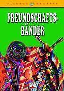 Freundschaftsbänder von Claudius, Christel | Buch | Zustand sehr gut