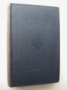 BERNADOTTE-AND-NAPOLEON-1763-1810-Sir-Dunbar-Plunket-Barton-HC-1921-1st-Edit-J