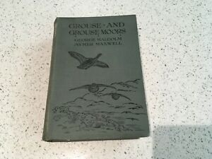 Grouse-And-Grouse-Moors-by-George-Malcolm-and-Aymer-Maxwell