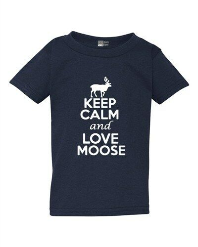 Keep Calm And Love Moose Animal Lover Deer Elk Funny Toddler Kids T-Shirt Tee