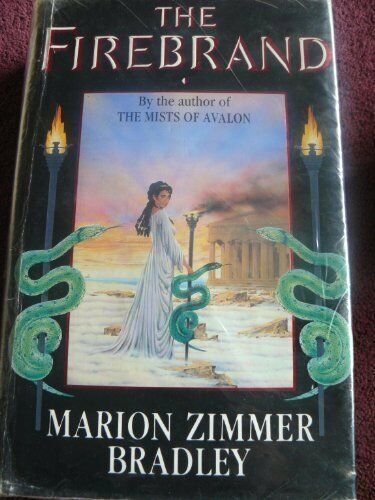 The Firebrand By Marion Zimmer Bradley. 9780718129132