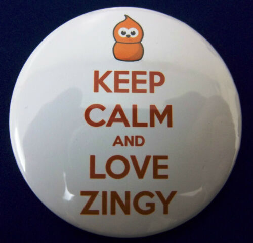 Keep Calm And Love Zingy EDF energy  58mm Pin Button Badge.