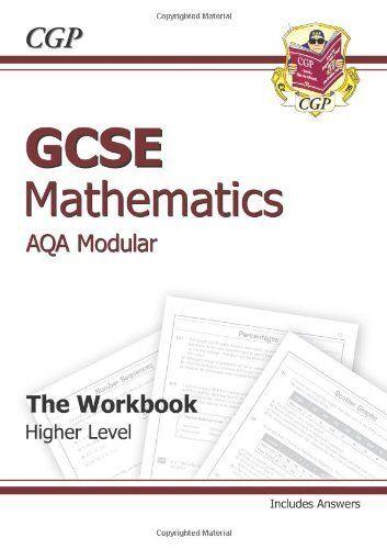 GCSE Maths AQA Workbook (Including Answers) By CGP Books