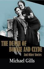 """""""The Death of Bonnie and Clyde"""" and Other Stories"""