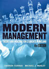 Modern Management: Theory and Practice for Students in Ireland by Edel Foley, Michael J. Morley, Siobhan D. Tiernan (Paperback, 2013)