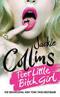 Poor Little Bitch Girl by Jackie Collins (Paperback / softback, 2011)