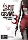 I Spit On Your Grave 3 - Vengeance Is Mine (DVD, 2015)