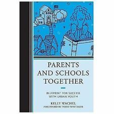 Parents and Schools Together: Blueprint for Success with Urban Youth-ExLibrary