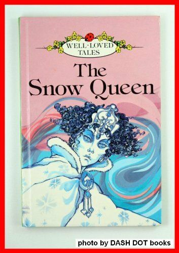 The Snow Queen (Well Loved Tales)