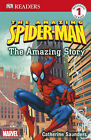 Spider-Man the Amazing Story: Level 1: The Amazing Story by Catherine Saunders (Paperback, 2006)