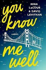 YOU KNOW ME WELL - LEVITHAN, DAVID/ LACOUR, NINA - NEW PAPERBACK BOOK