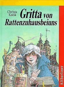 Gritta von Rattenzuhausbeiuns. ( Ab 8 J.) von Chris... | Buch | Zustand sehr gut